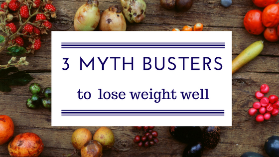 3 Weight Loss Myth Busters